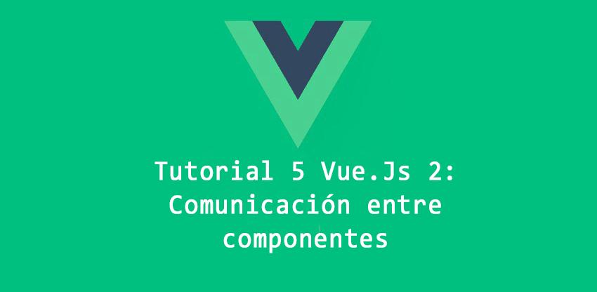 Comunicación entre componentes